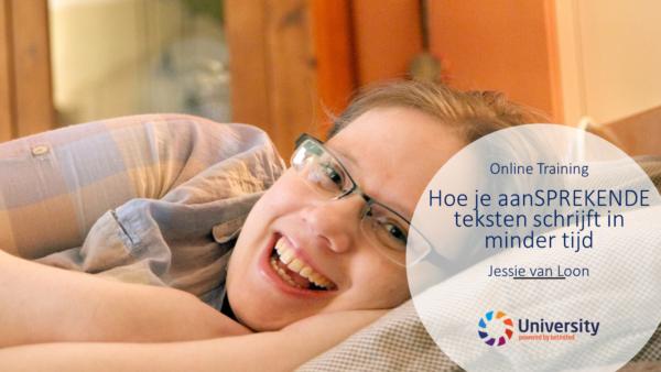 Hoe je aanSPREKENDE teksten schrijft in minder tijd online training Jessie van Loon beUnited ZZP MKB Nederland