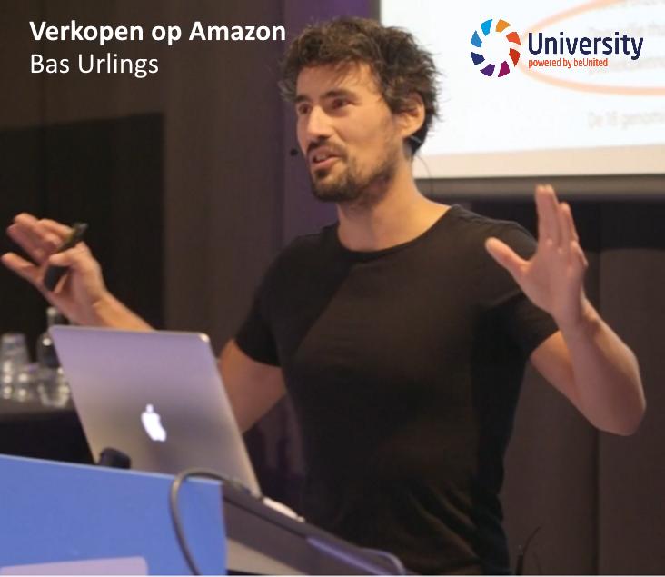 Verkopen op Amazon - Bas Urlings - voor beUnited University ZPP MKB Nederland